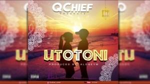 Q Chief - Utotoni