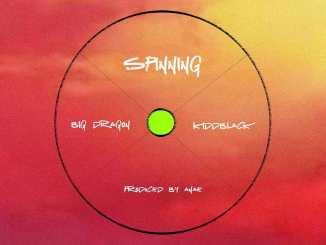 Big Dragon Ft. KidDBlack - Spinning