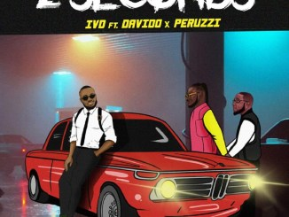 IVD Ft. Davido, Peruzzi - 2 Seconds