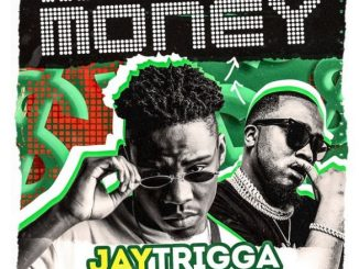 Jay Trigga Ft. Ice Prince - Money