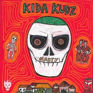 Kida Kudz - Nasty Album