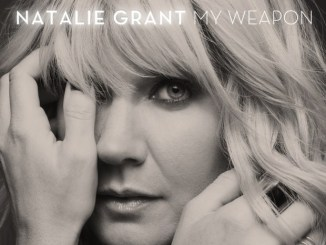 Natalie Grant - My Weapon Mp3