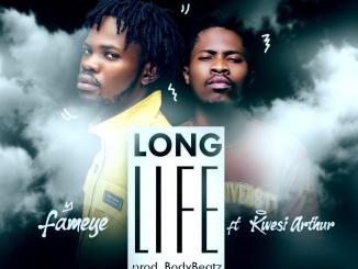 Fameye Ft. Kwesi Arthur - Long Life