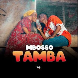 Mbosso - Tamba