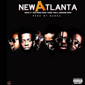 Migos - New Atlanta