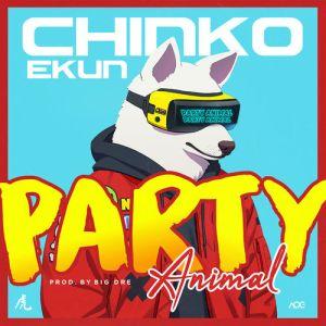 Chinko Ekun - Party Animal