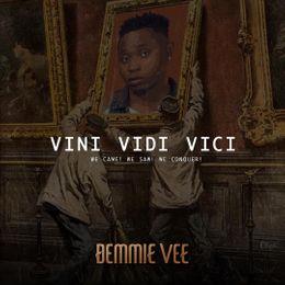 Demmie Vee - Vini Vidi Vici