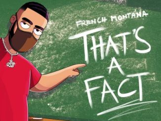 French montana - That's A Fact
