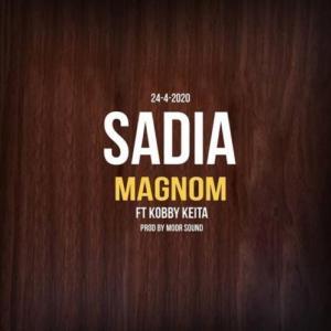 Magnom Ft. Kobby Keita - Sadia Mp3