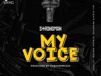 Strongman - My voice