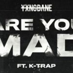 Yxng Bane - Are You Made