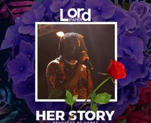 Lord Paper - Her Story