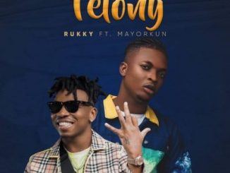 Rukky Ft. Mayorkun - Felony