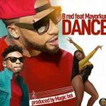 B-Red ft. Mayorkun - Dance
