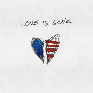 G-Eazy  Love Is Gone Mp3