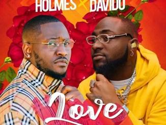 Holmes ft. Davido - Love mp3