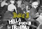 Juicy j - Hella Fuckin Trauma