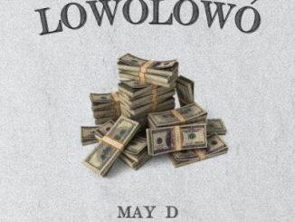 May D - Lowo Lowo