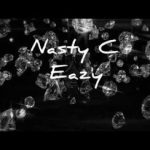 [Video] Nasty C - Eazy