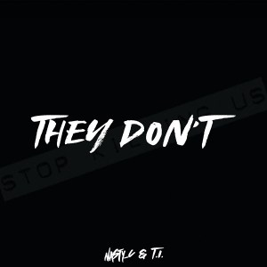 Nasty C ft. T.I - They Don't