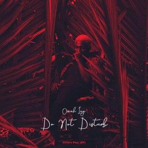 Omah Lay Do not disturb mp3