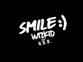 Wizkid ft H.E.R Smile Mp3