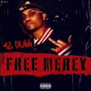 42 Dugg Free Merey Mp3