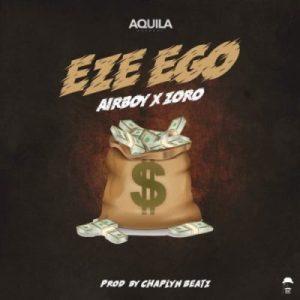 Airboy ft Zoro Eze Ego Mp3