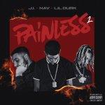 J.I ft NAV, Lil Durk Painless 2