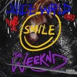 Juice WRLD ft Weeknd Smile Mp3