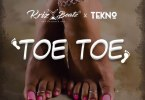 Krizbeatz ft Tekno Toe Toe Mp3
