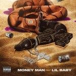 Money Man ft Lil Baby 24 Mp3