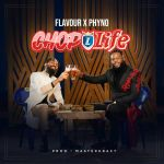 Phyno ft Flavour Chop Life Mp3