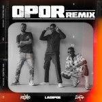 Rexxie ft Zlatan, LadiPoe Opor Remix