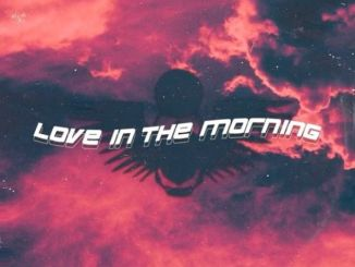 Thutmose ft Rema & R3HAB love in the morning Mp3