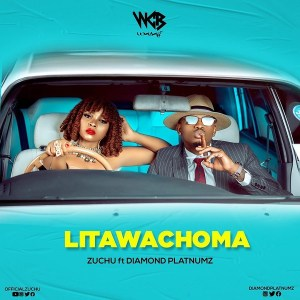 Zuchu ft Diamond Platnumz Litawachoma Mp3