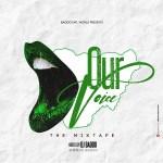 DJ Baddo - Our Voice Mix