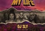 DJ Sly ft. Wendy Shay, Eddy Kenzo - My Life
