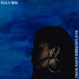 Ella Mai - Not Another Love Song Mp3
