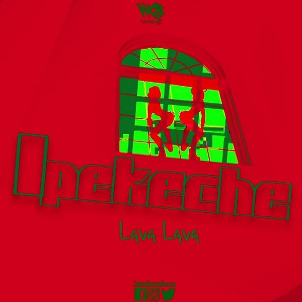 Lava Lava - Ipekeche Mp3