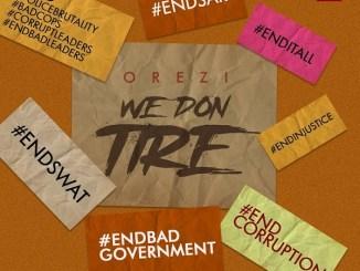 Orezi - We Don Tire