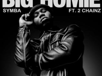 Symba ft. 2 Chainz - Big Homie Mp3