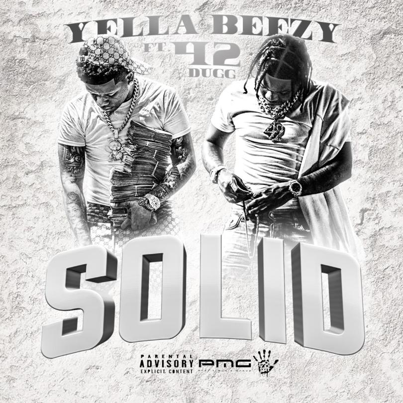 Yella Beezy ft. 42 Dugg - Solid