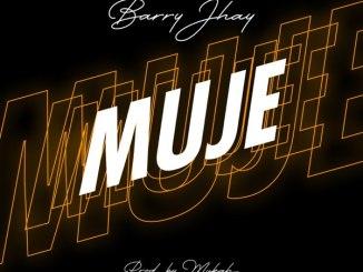 Barry Jhay Muje Mp3