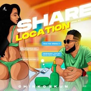 Chinko Ekun - Share Location