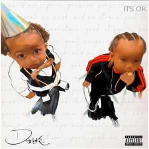 D Smoke - It's Ok