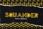 Falz ft. Niniola - Squander Mp3