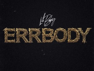 Lil Baby - Errbody Mp3