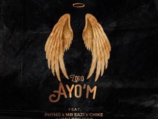 Zoro - Ayo'm Mp3
