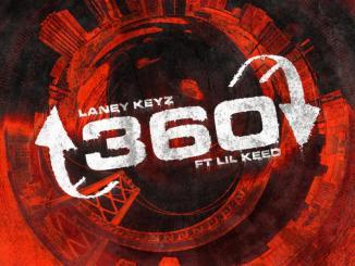 Laney Keyz ft. Lil Keed - 360